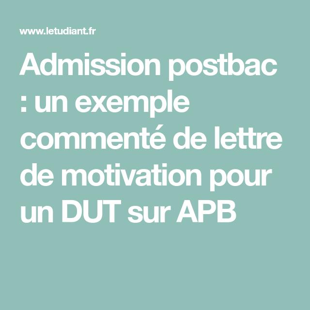 Admission Postbac Un Exemple Commente De Lettre De Motivation