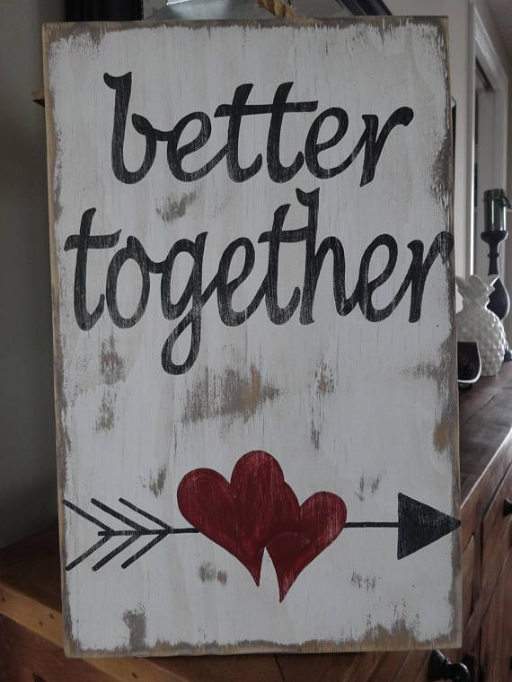Better together sign. Valentine's day sign/ Love sign/   Etsy