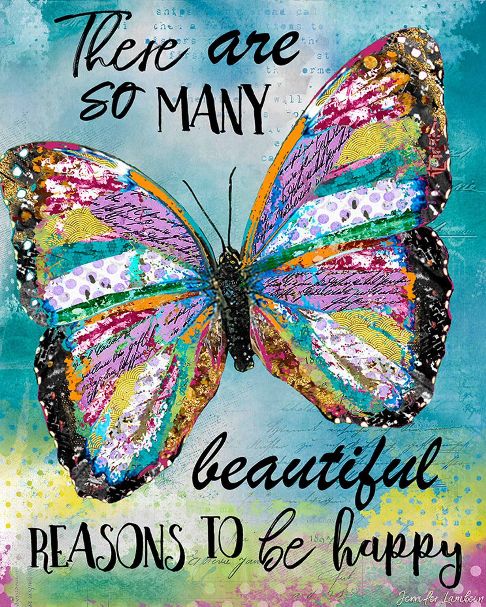 There Are So Many Beautiful Reasons Art Print Butterfly