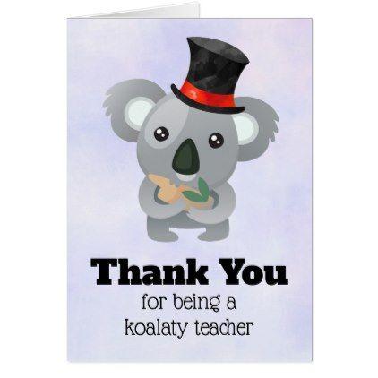 Koala Pun Teacher Appreciation Thank You Card Animals Teacher