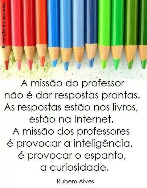 Rubem Alves Quotes Professor Frases Education