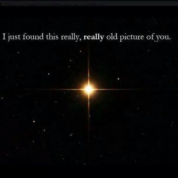 I found this REALLY old picture of you...
