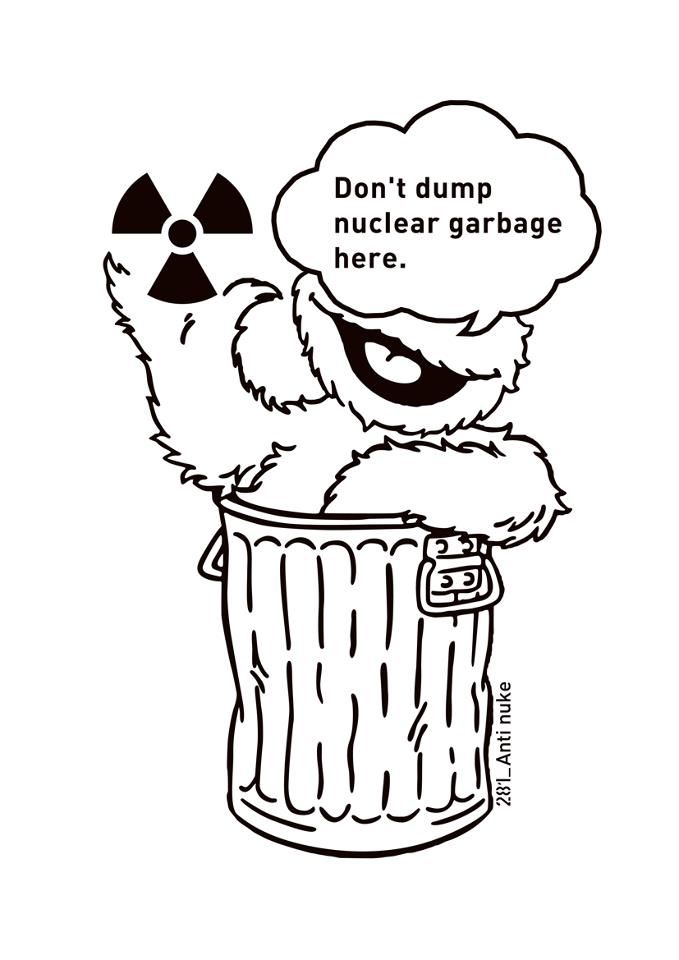 Don't dump nuclear garbage here