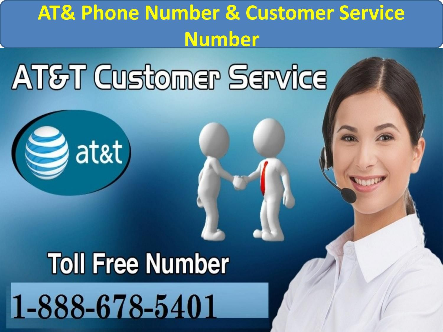AT&T Phone Number & Customer Service Number 18886785401