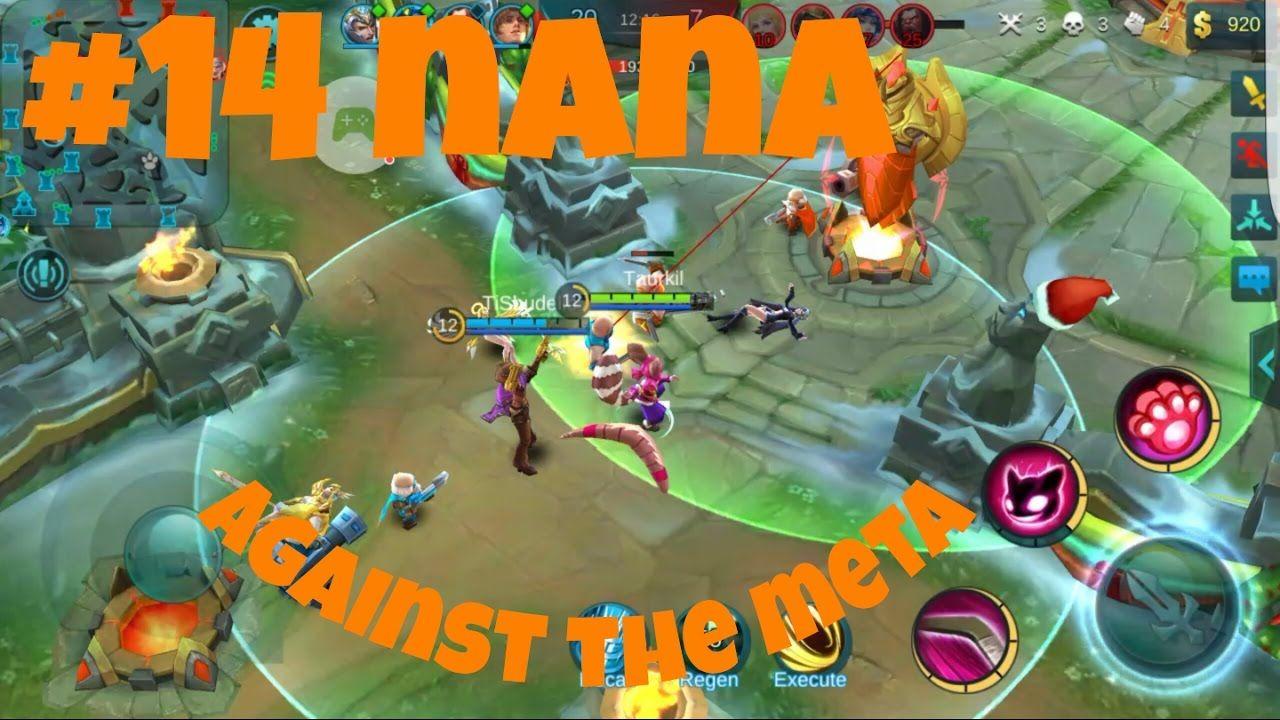 mobile legends #14 nana - against the meta | mobile