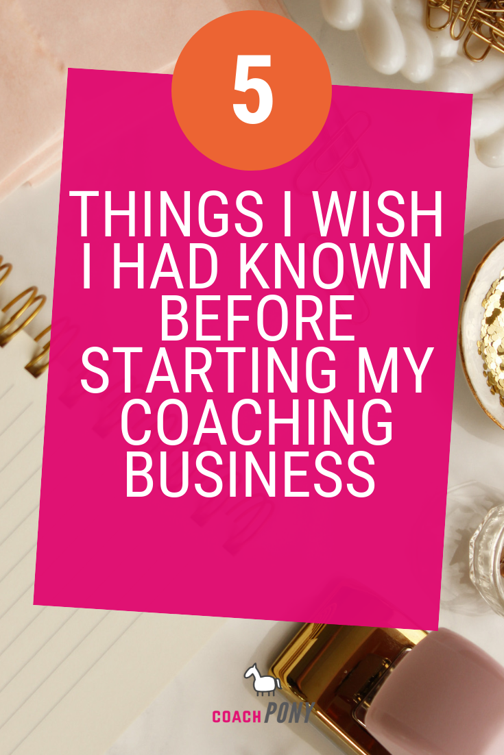 5 Things I Wish I Had Known Before Becoming a Life Coach #lifecoachingtools