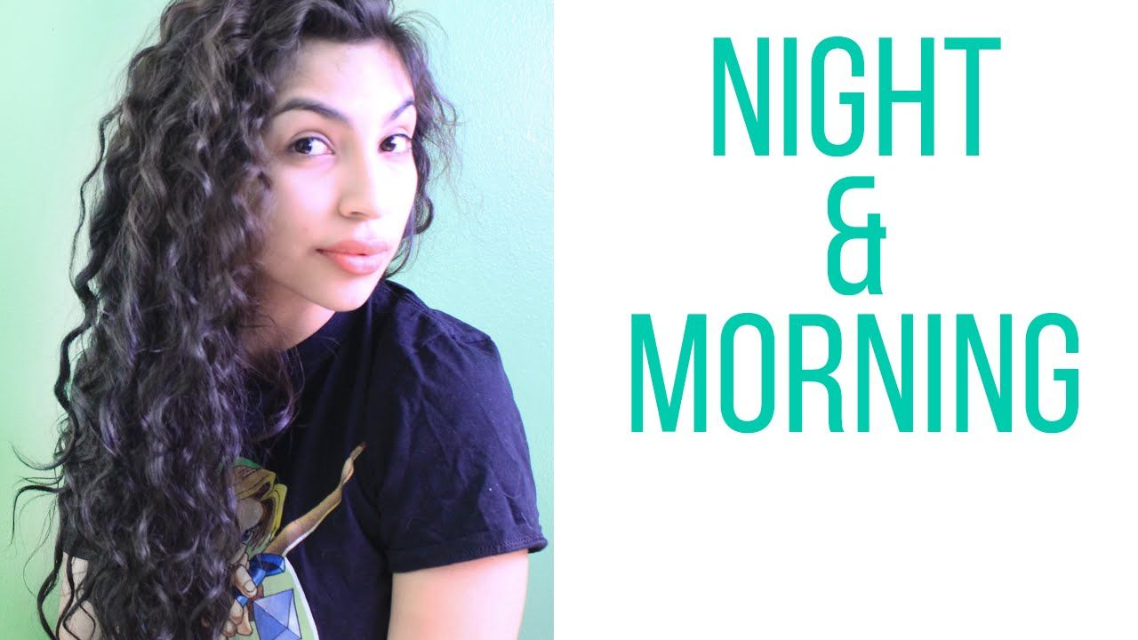 Curly Hair Routine Night Morning Curly Hair Routine Hair Routine Night Hair Routines
