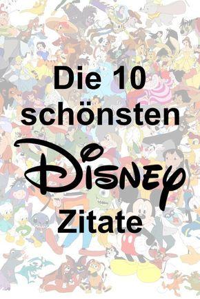 Die 10 schönsten Disney Zitate | Disney zitate, Schöne ...