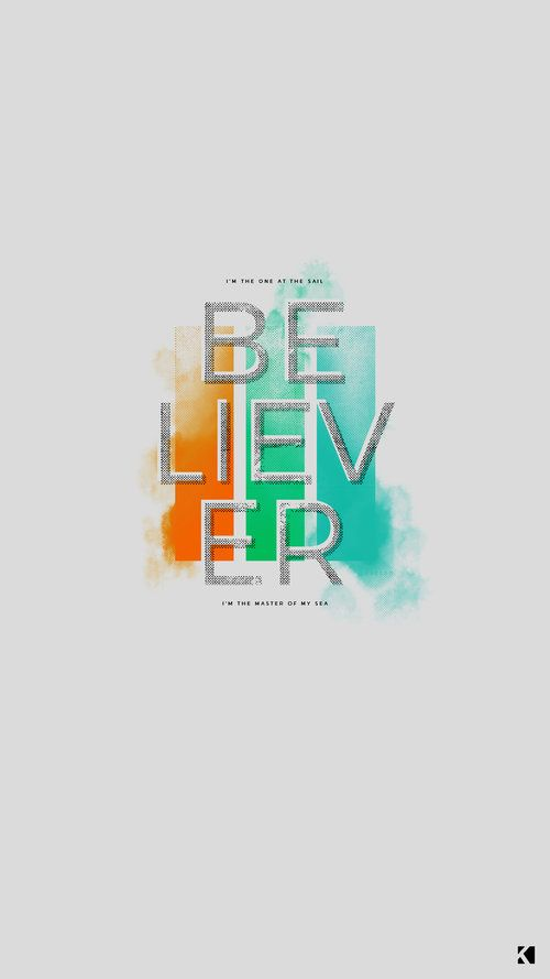 Imagine Dragons Believer Lyrics Wallpapers By Kaespo Design Imagine Dragons Imagine Dragons Lyrics Believer Imagine Dragons