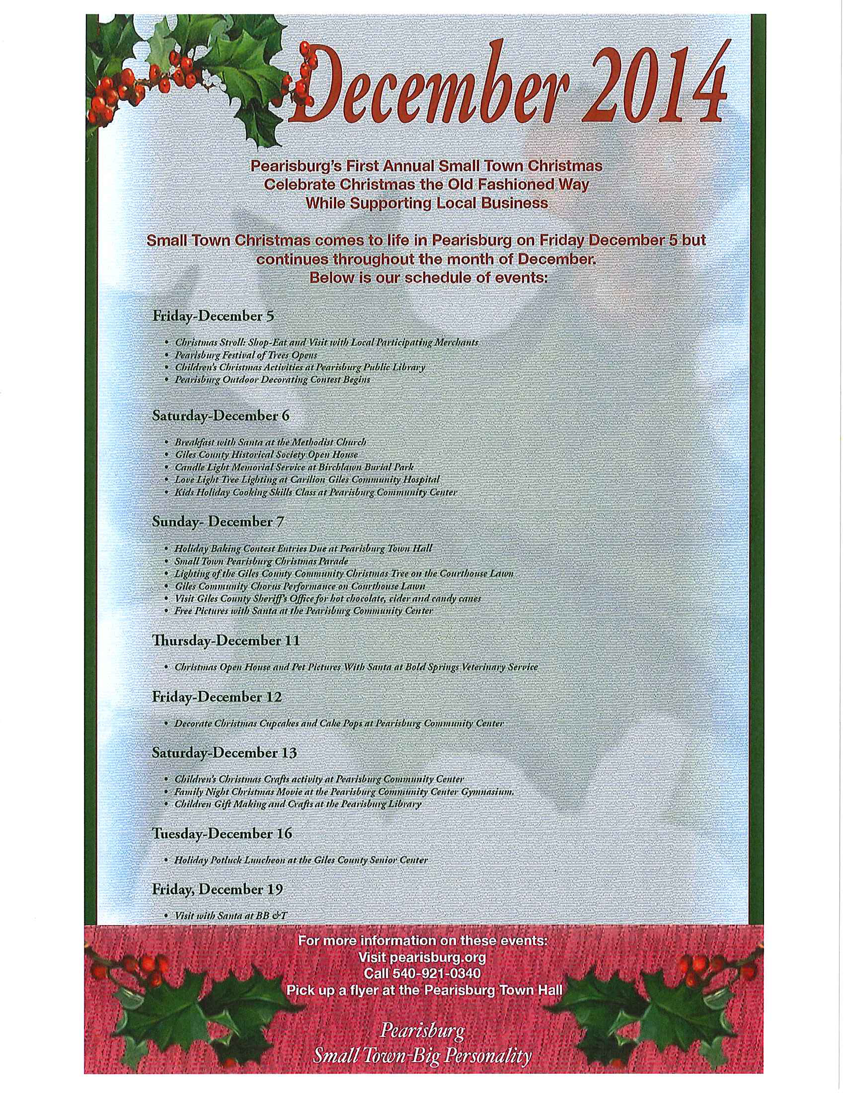 Small Town Christmas is a month-long celebration featuring the Festival of Trees, the Holiday Stroll, Christmas parade, promotions at local shops and restaurants, children crafts, family movie night, cooking classes and more starting on Friday, December 5, 2014.