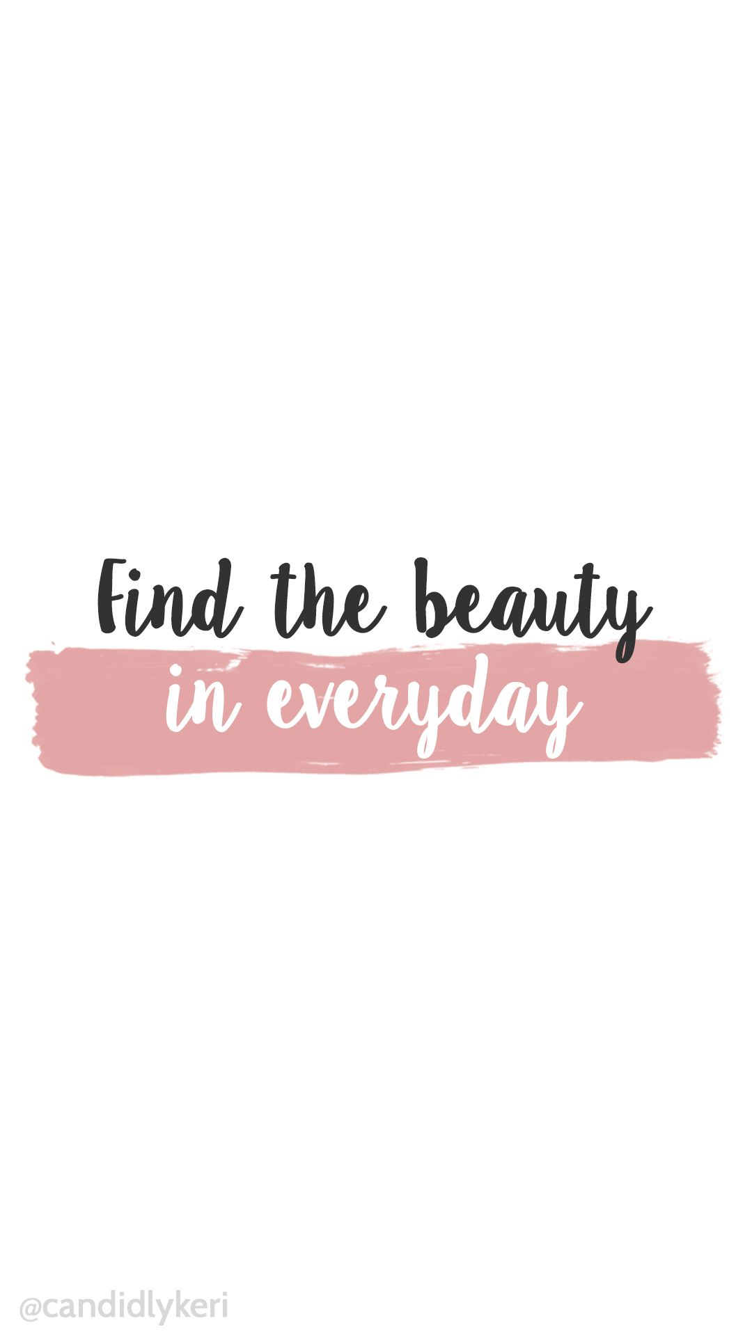Find the beauty in every day pink watercolor paint stripe