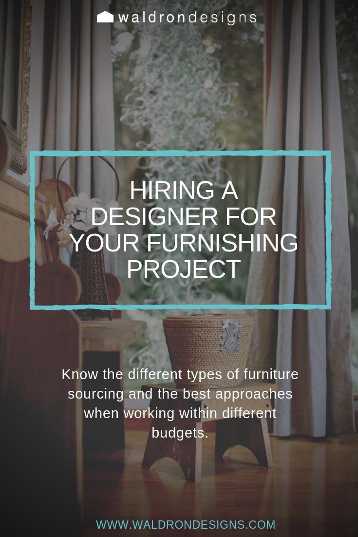 Hiring An Interior Designer For Furnishings Design Types Of