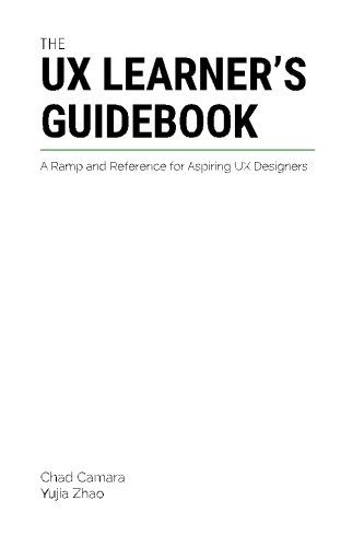The UX Learner's Guidebook: A Ramp and Reference for