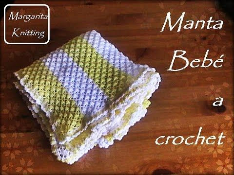 DIY Manta para bebé crochet/ganchillo (tutorial) - YouTube | Bebe ...