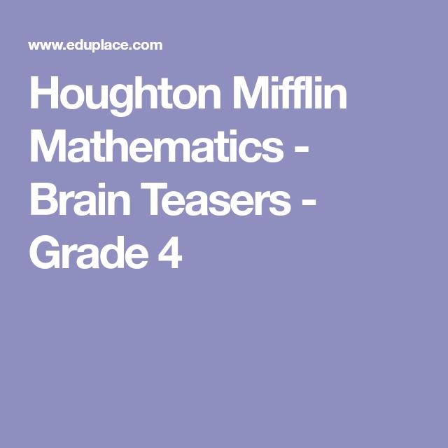Houghton Mifflin Mathematics Brain Teasers Grade 4 Brain Teasers Discrete Mathematics Mathematics