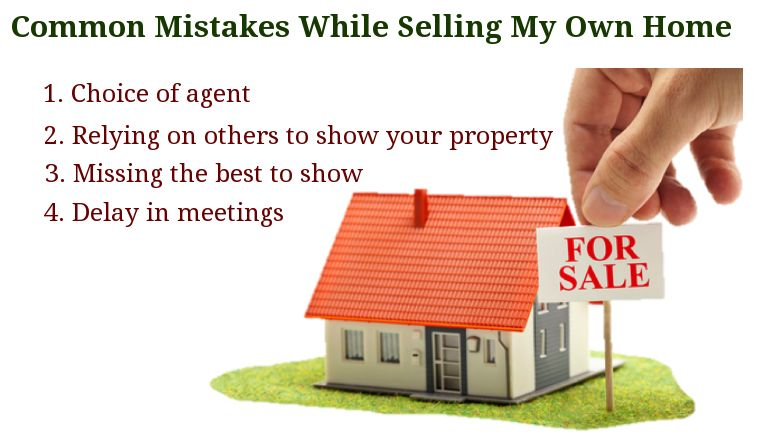 Common Mistakes While Selling My Own Home Property Rent Things To Sell