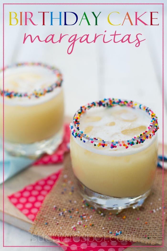 Birthday Cake Margaritas Recipe Margaritas Birthday cakes and