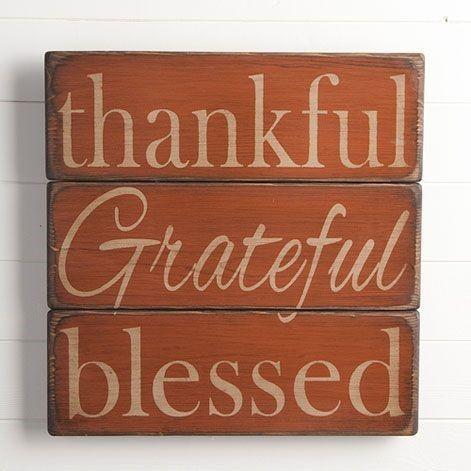Thankful, Grateful, Blessed Sign (add leaf embellishment)