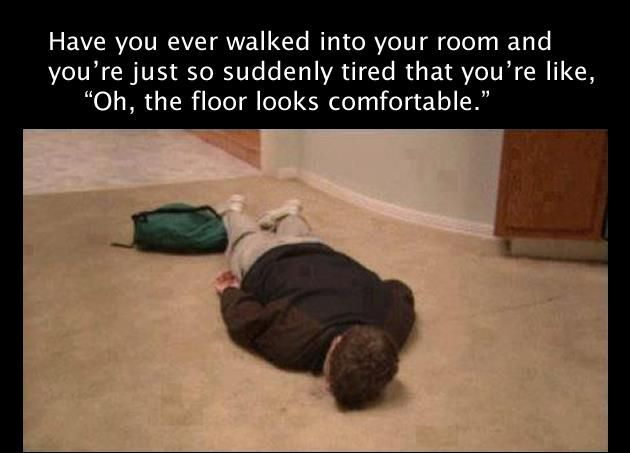 Lol Not Laying On The Ground Face First But I Do Sit On The Floor Ground A Lot Relatable Post Make Me Laugh Have A Laugh