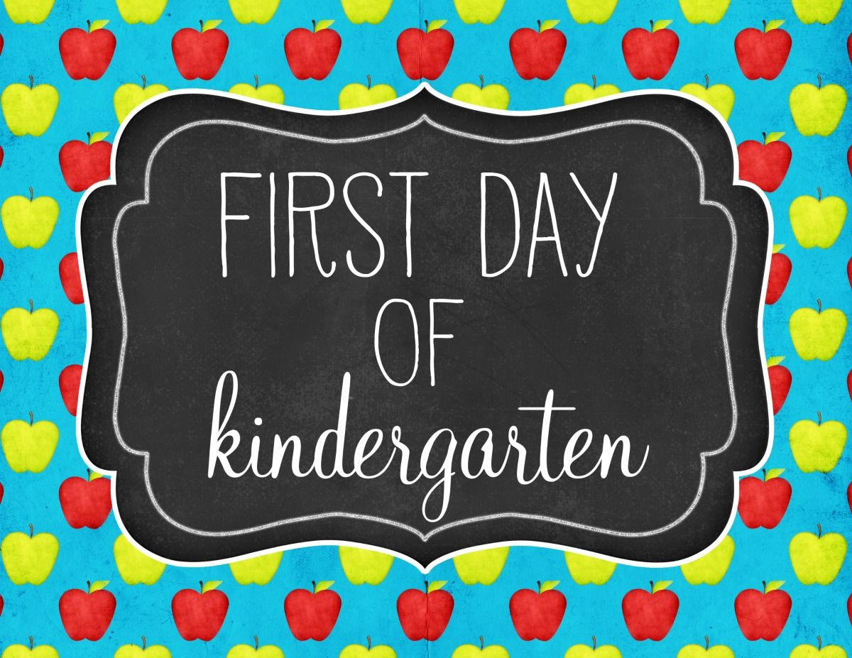 This is a picture of Impeccable Free Printable First Day of Kindergarten Sign