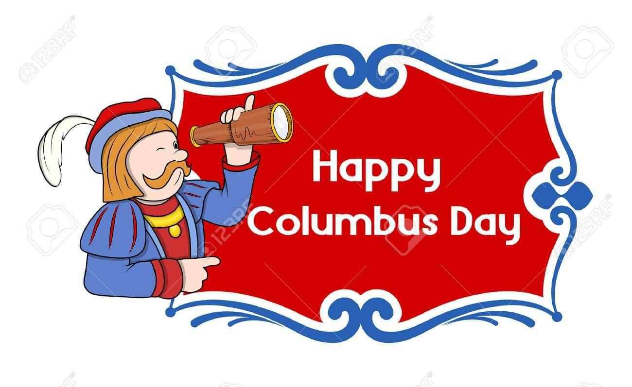 Columbus Day Weekend 2019 Happy Columbus Day Columbus Day Day Wishes