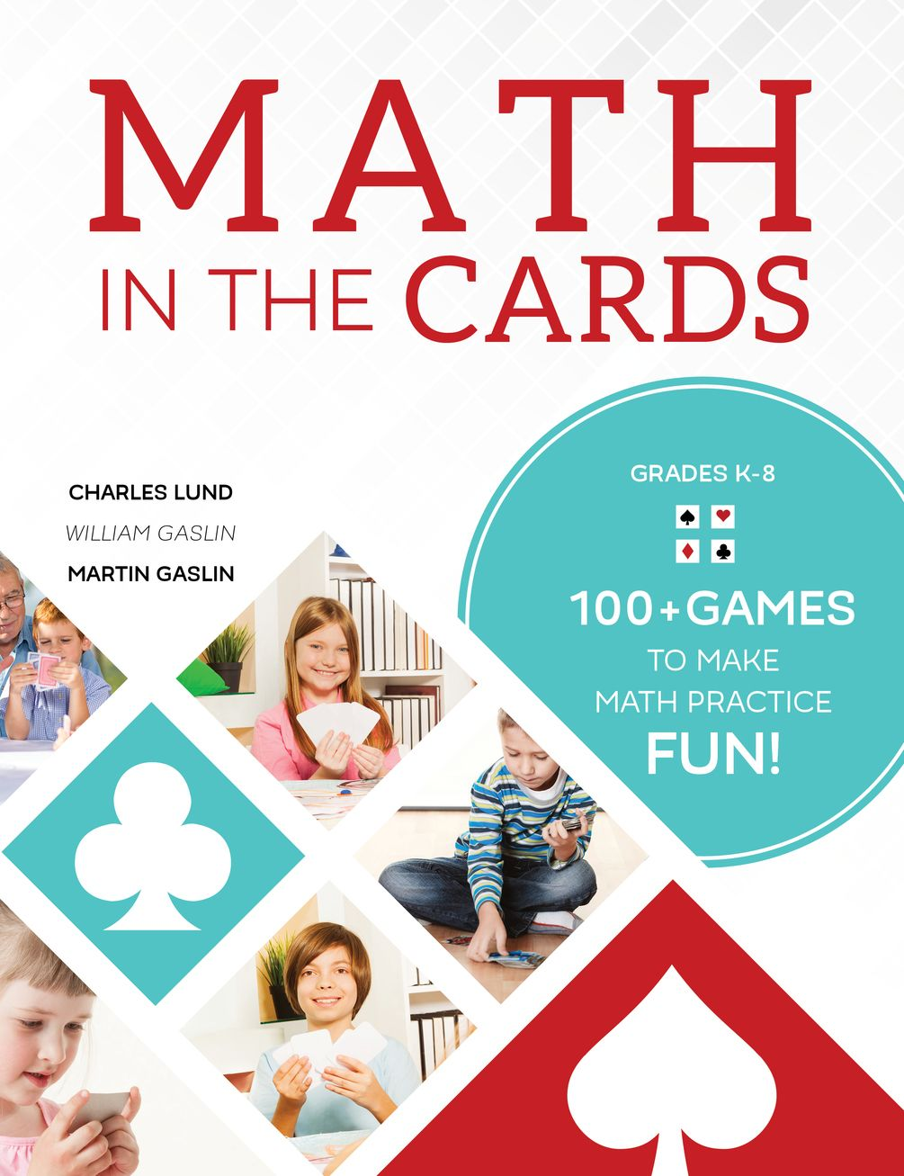 Math in the Cards: Ultimate Math Card Games Collection | 100 games ...
