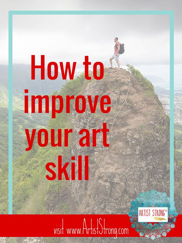 how to improve your art skills drawings artist and painting