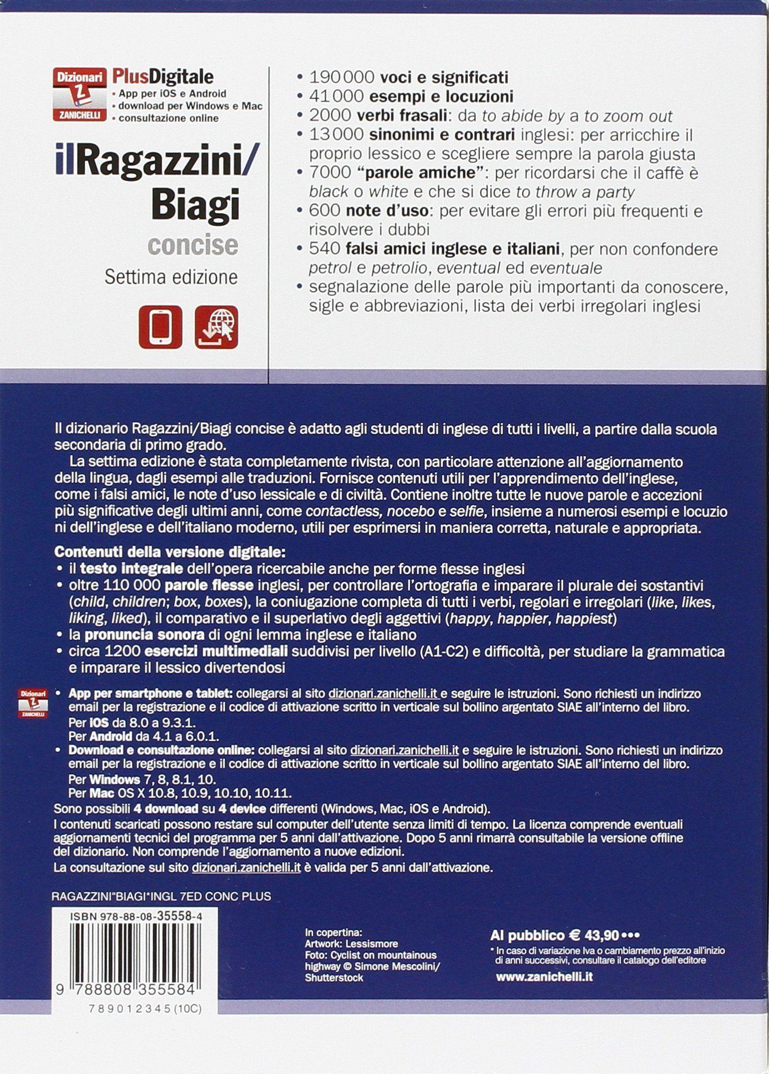 Dizionario inglese-italiano Italian-English dictionary Con Contenuto digitale Il Ragazzini//Biagi Concise Plus digitale fornito elettronicamente