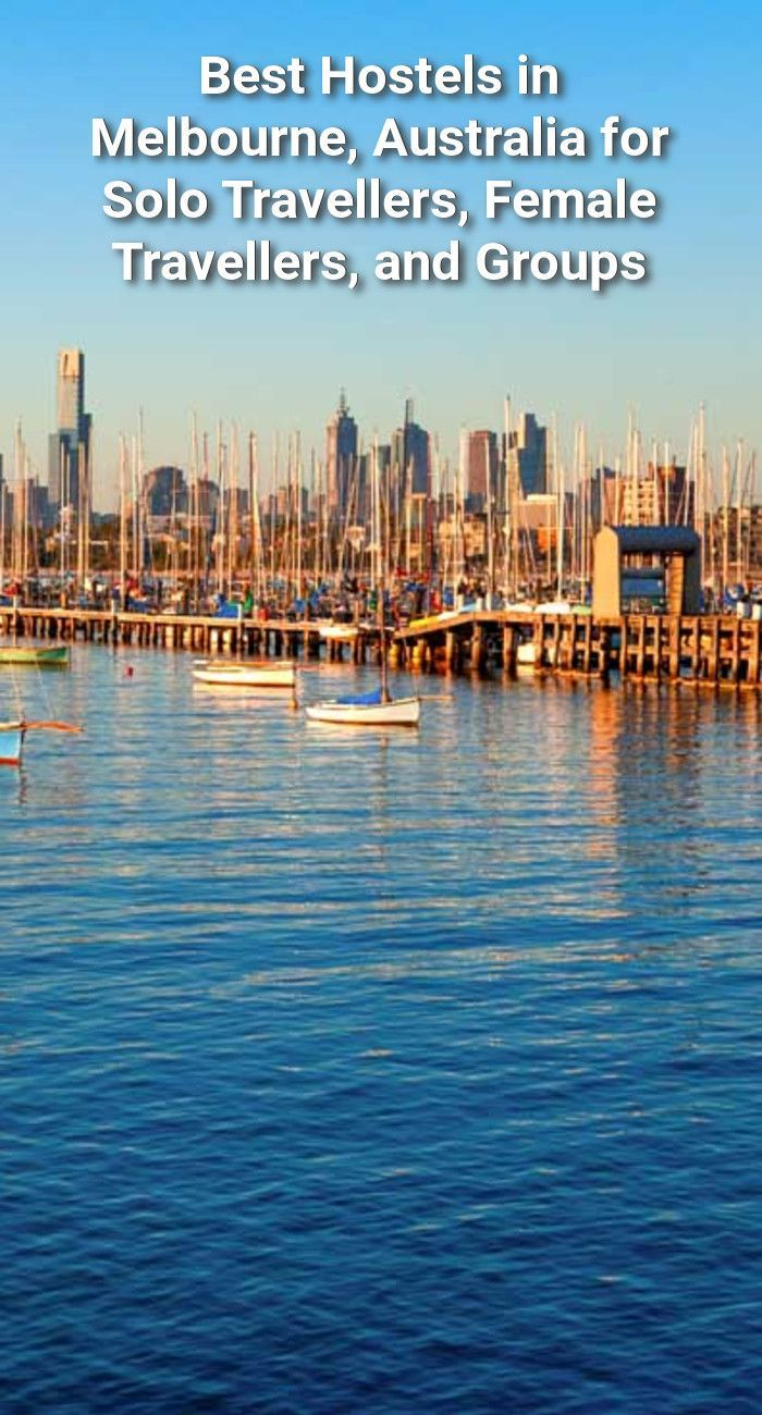 The Best Hostels in Melbourne (2020 Melbourne travel