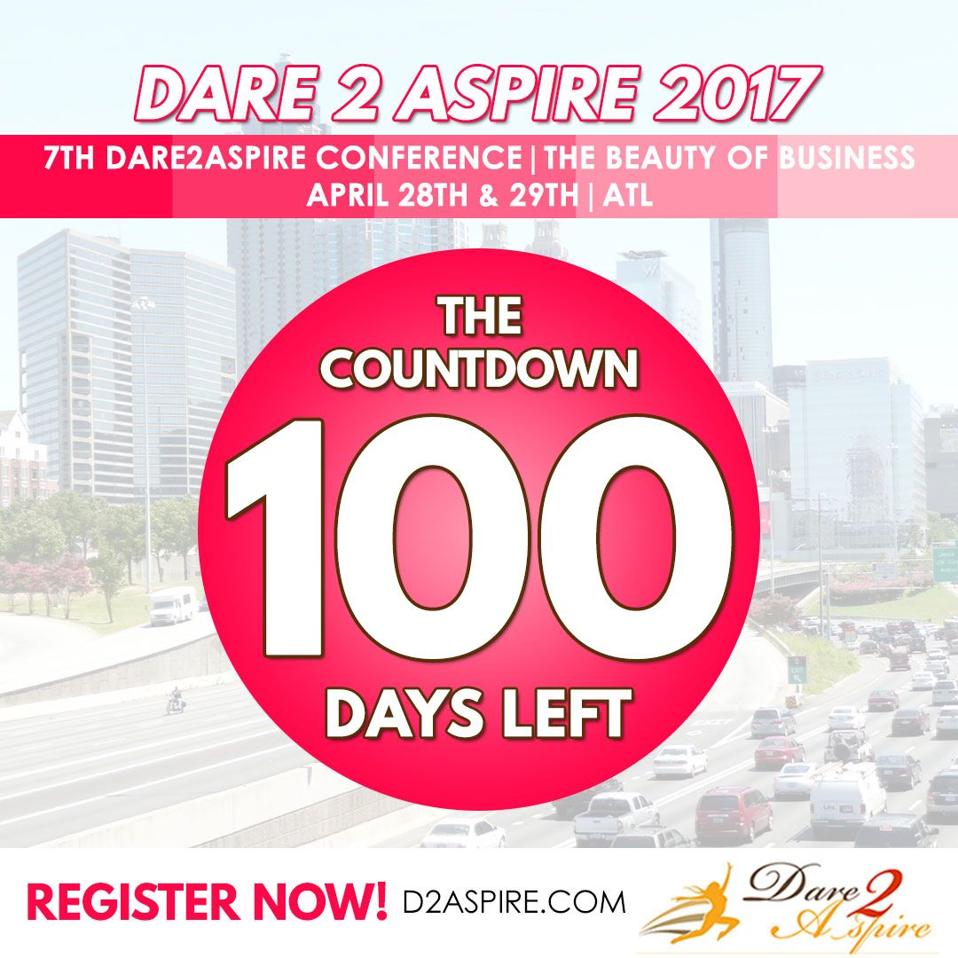 {COUNTDOWN} 100 #DAYS LEFT to #Dare2Aspire 2017 #Conference! Don't miss the chance.. buy your #tickets NOW before we sell out!!! www.d2aspire.com  Want to be a #sponsor / #vendor on our upcoming conference??? Email us: dare2aspire2012@gmail.com  #business #smallbiz #atlanta #sheraton #success #ceo #boss #beautyofbusiness #entrepreneur #mompreneur #savethedate #atlantaevents #womenbusinessowners #businesswoman #beautyboss #vendors #sponsors #womenwhowork #womenempowerment #womenentrepreneur…