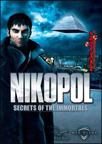 Nikopol Secrets Of The Immortals Pc Game Free Download Full Version