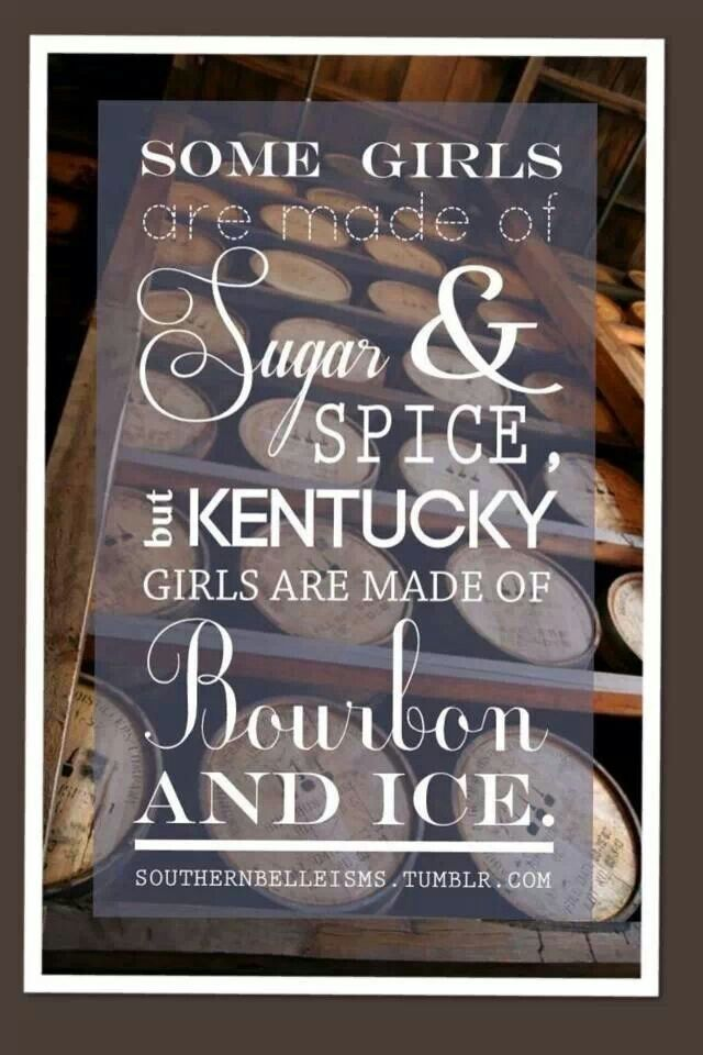 That S Right Bourbon Quotes Kentucky University Of Kentucky
