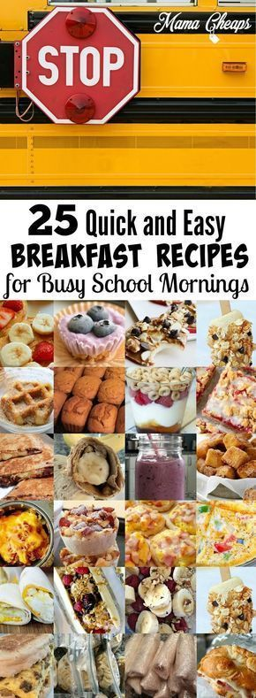 25 Quick and Easy Breakfast Recipes for Busy School Mornings