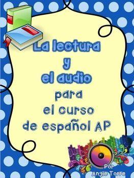 La lectura y el audio para el curso de espaol AP Powerpoint by Angie TorreIn…