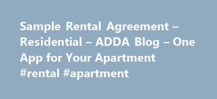 Sample Rental Agreement u2013 Residential u2013 ADDA Blog u2013 One App for - apartment rental agreement sample