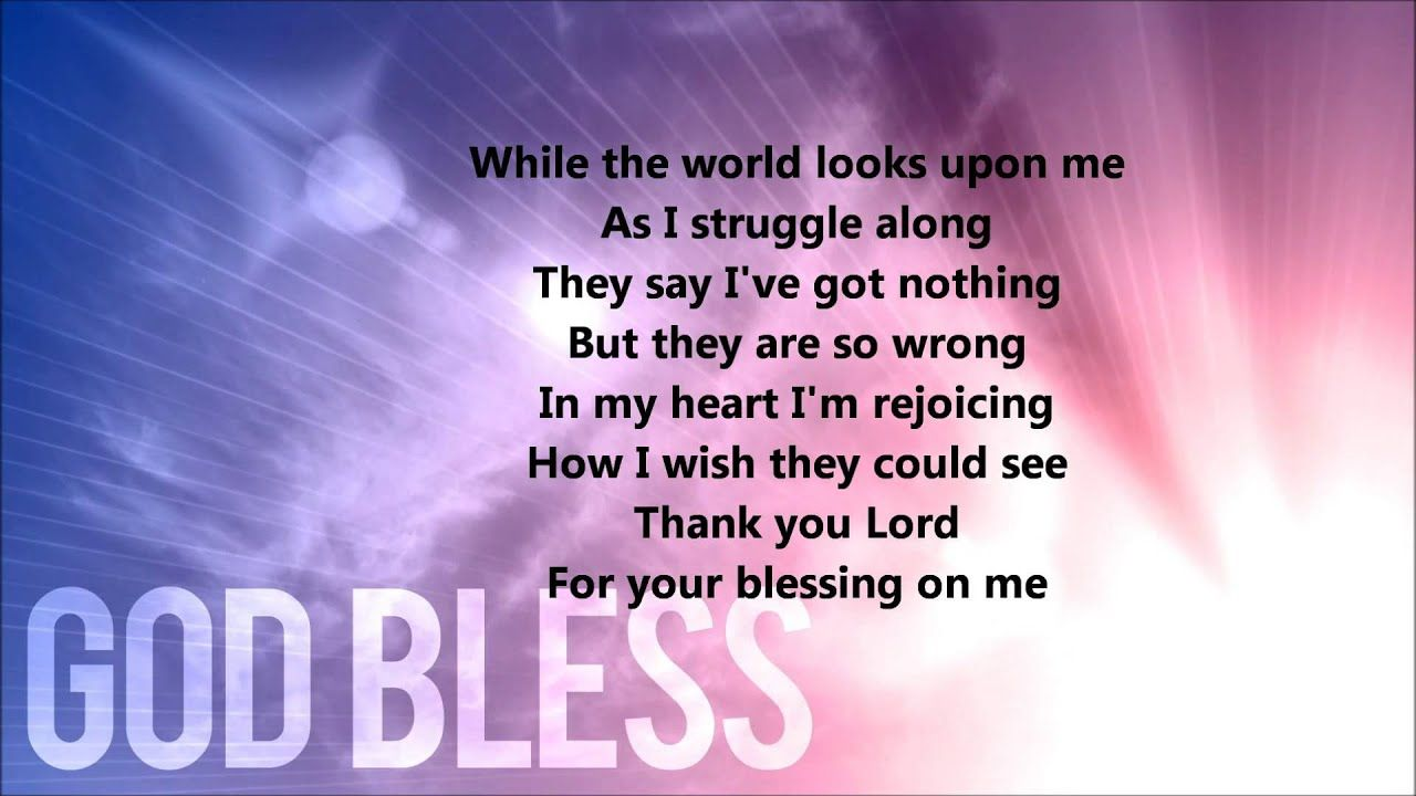 Thank You Lord For Your Blessings On Me Lyrics Youtube With