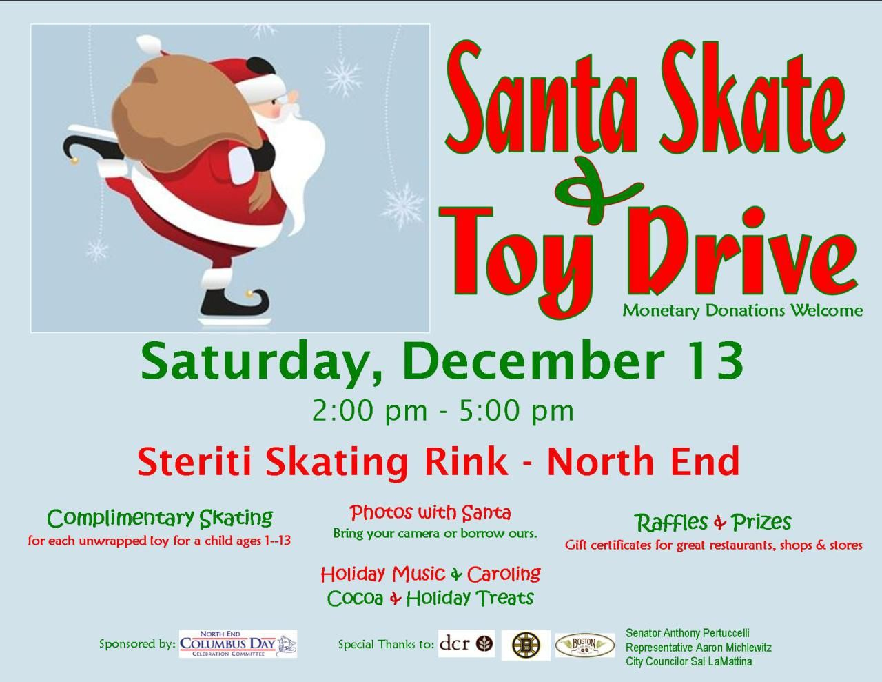 Santa Skate Toy Drive Sponsored By The North End Columbus Day Celebration Committee Saturday December 13 2 00 5 00 Pm Toy Drive Holiday Music Raffle Prizes