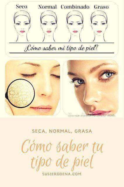 Cómo Saber Tu Tipo De Piel Seco Normal Graso O Combinado Tipo De Piel Piel Tips De Maquillaje