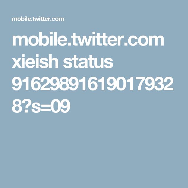 mobile.twitter.com xieish status 916298916190179328?s=09
