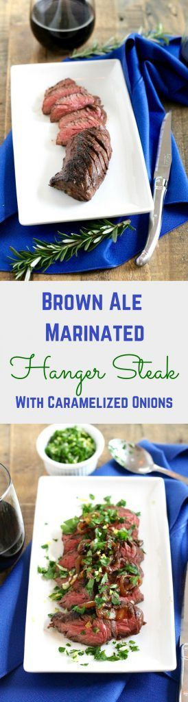 Brown Ale Marinated Hanger Steak with Caramelized Onions Recipe -- Perfect for a Cozy Date Night In! ll http://www.littlechefbigappetite.com