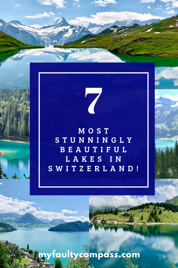 7 Most Stunningly Beautiful Lakes In Switzerland And Guides On How To Visit Them My Faulty Compass Europe Travel Europe Travel Destinations Travel