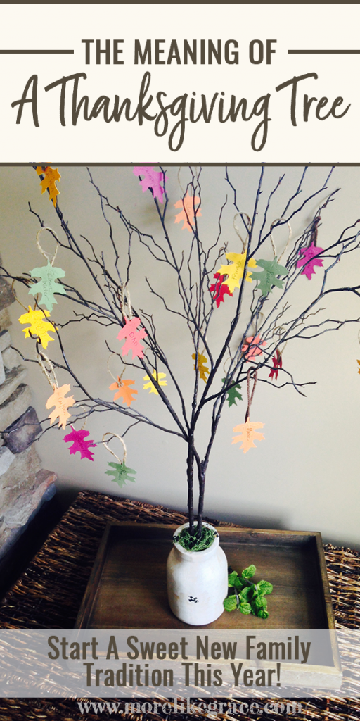 The Meaning of a Thanksgiving Tree: Teaching Gratitude to Your Kids | More Like Grace