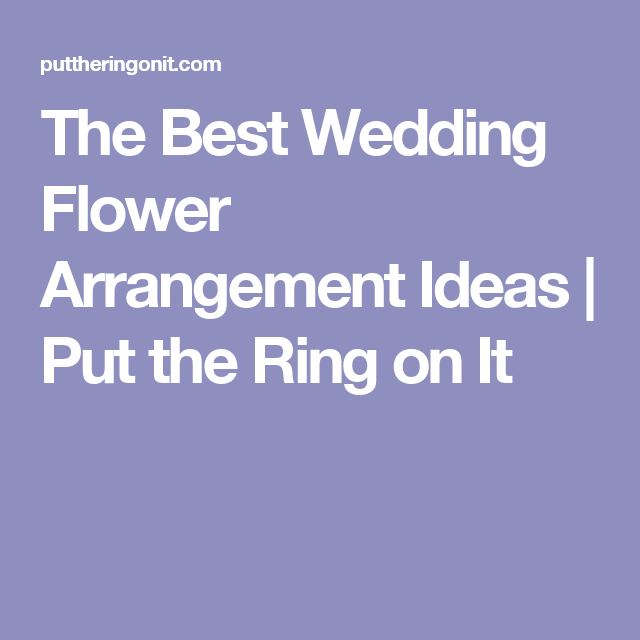 Celebrity Wedding Flowers Centerpieces: The Best Wedding Flower Arrangement Ideas (With Images
