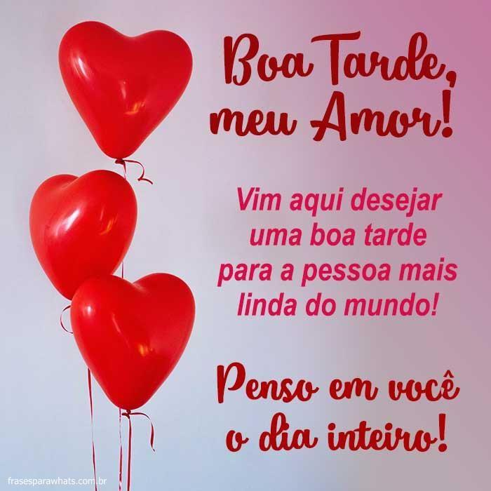 Pin De Jorcelena Alves Em Boa Tarde Boa Tarde Meu Amor Boa