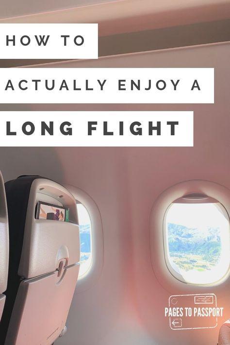 How to actually enjoy a long haul flight