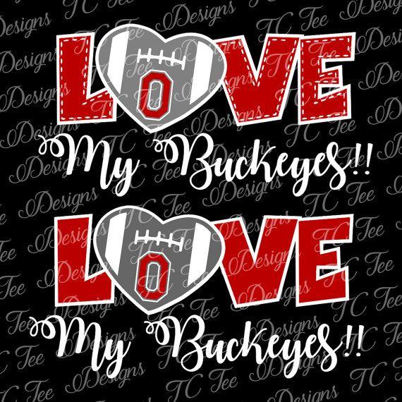 Love My Ohio State Buckeyes College Football Svg By Tcteedesigns Ohio State Buckeyes Crafts Ohio State Buckeye Nation