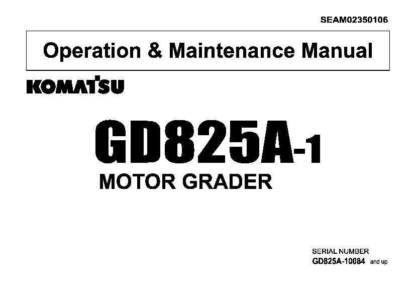Komatsu GD825A-1 Motor Grader Operation and Maintenance