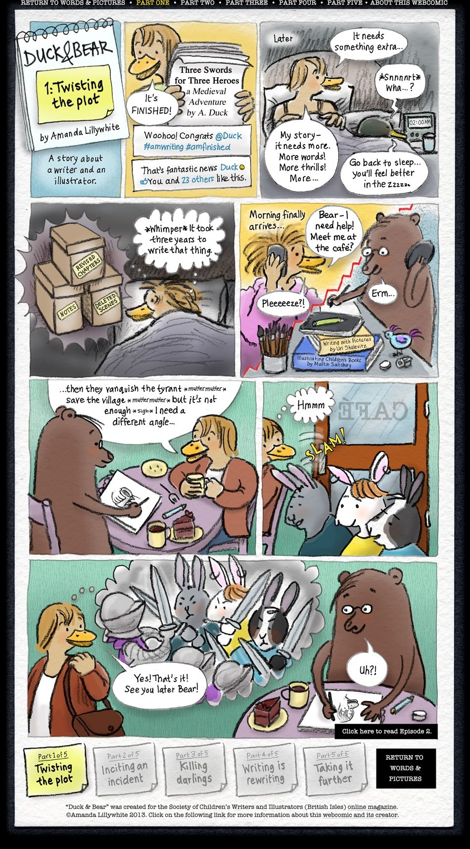A webcomic about a writer and an illustrator. Go to http://www.crazypanda.com/duckbear1of1.html for full image.