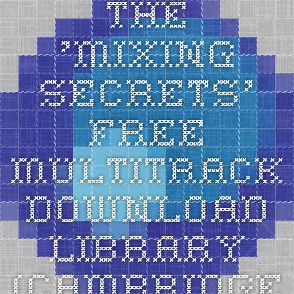 The 'Mixing Secrets' Free Multitrack Download Library