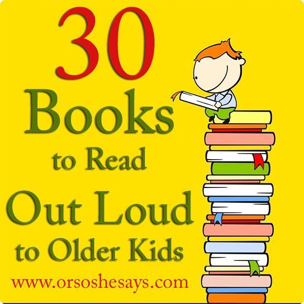 30 Books to Read Out Loud to Older Kids   Library and